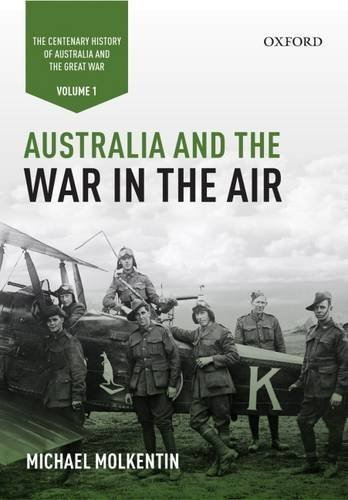 australia-and-the-war-in-the-air-volume-i-the-centenary-history-of-australia-and-the-great-war-by-mi