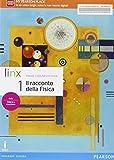 Il racconto della fisica. Per le Scuole superiori. Con e-book. Con espansione online: 1