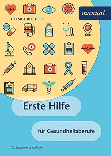 Erste Hilfe für Gesundheitsberufe
