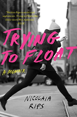 Bob Float (Trying to Float: A Memoir (English Edition))