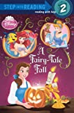 A Fairy-Tale Fall (Disney Princess) (Step Into Reading - Level 2 - Quality)