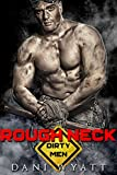 Front cover for the book Rough Neck by Dani Wyatt