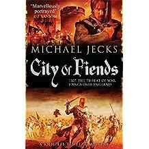 City of Fiends (Knights Templar Mystery)