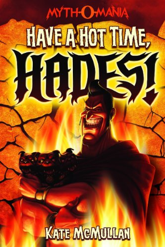 Have a Hot Time Hades!