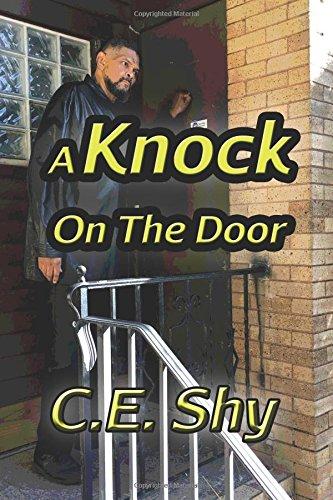 A Knock On The Door por C.E. Shy