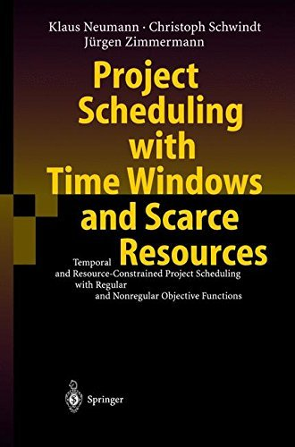Project Scheduling with Time Windows and Scarce Resources: Temporal and Resource-Constrained Project Scheduling with Regular and Nonregular Objective Functions by Klaus Neumann (2003-06-18) par Klaus Neumann;Christoph Schwindt;J?rgen Zimmermann