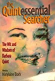The Quintessential Searcher: The Wit & Wisdom of Barbara Quint