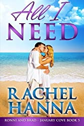 All I Need: January Cove Book 5 (Volume 5) by Rachel Hanna (2015-09-15)