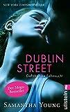 Dublin Street - Gefährliche Sehnsucht (Deutsche Ausgabe) (Edinburgh Love Stories)