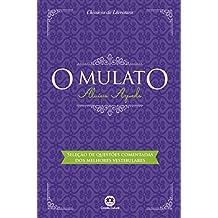 O mulato - Com questões comentadas de vestibular (Portuguese Edition)