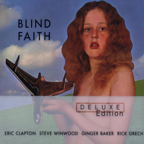 Blind Faith: Deluxe Edition by Blind Faith (2001-01-30)