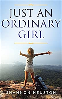 Just An Ordinary Girl (English Edition) di [Heuston, Shannon]