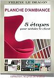 Telecharger Livres Planche d ambiance 8 etapes pour seduire le client Les pros de la deco (PDF,EPUB,MOBI) gratuits en Francaise