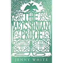 The Abyssinian Proof by Jenny White (2008-10-23)