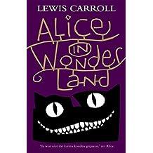 Alice in Wonderland (English Edition)