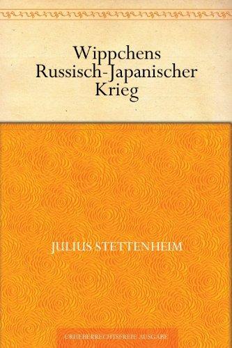 Wippchens Russisch-Japanischer Krieg
