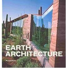 [(Earth Architecture )] [Author: Ronald Rael] [Jul-2010]