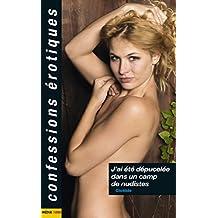 J'ai été dépucelée dans un camp de nudistes (Confessions érotiques)