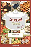 Best Crock Pot Dinners - Crockpot Cooking For Two: 50 Recipes Breakfast, Dinner Review