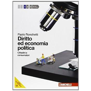 Diritto Ed Economia Politica. Con Espansione Online. Per Le Scuole Superiori: 1