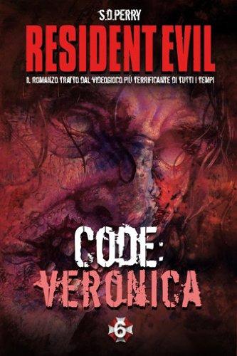 Resident Evil. Code: Veronica vol. 6