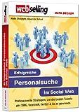 Webselling: Erfolgreiche Personalsuche im Social Web