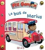 Le bus de Marius (P'tit garçon t. 7)