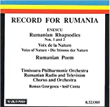 """Record for Rumania"" / Enescu: Rumanian Rhapsodies no's 1 & 2; Voix de la Nature; Rumanian Poem op.1"