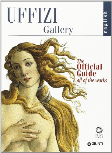 Uffizi Gallery: The Official Guide - All of the Works by Gloria Fossi (2013-09-26)