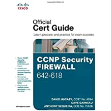 CCNP Security Firewall 642-618 Official Cert Guide (Official Certificate Guide) by David Hucaby (24-May-2012) Hardcover