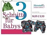 Nähanleitungen für Einsteiger und Fortgeschrittene mit toller Passform! Attraktives Schnittpaket mit 3 Schnittmustern für Babys, bestehend aus einer Pumphose, einem Shirt und einer Mütze auf CD