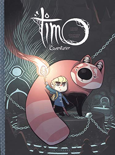 Timo l'Aventurier - tome 1 - Timo, l'aventurier tome 1 par Garnier Jonathan
