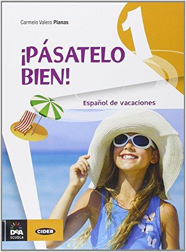 pasatelo-bien-espanol-de-vacaciones-con-cd-audio-per-la-scuola-media-1
