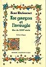 LE GARCON ET L'AVEUGLE. par Dufournet