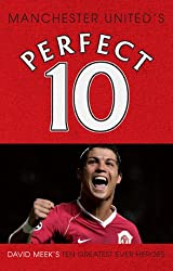 Manchester United - a Perfect 10