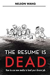 The Resume is Dead (English Edition)