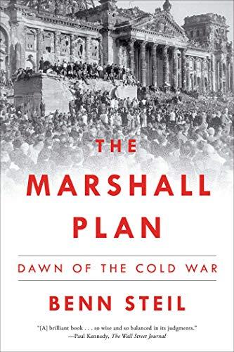 The Marshall Plan: Dawn of the Cold War por Benn Steil