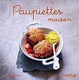 Telecharger Livres Paupiettes maison Variations gourmandes (PDF,EPUB,MOBI) gratuits en Francaise