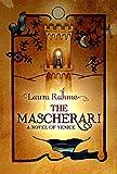 The Mascherari: A Novel of Venice (English Edition)