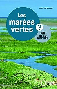 Les marées vertes par Alain Ménesguen