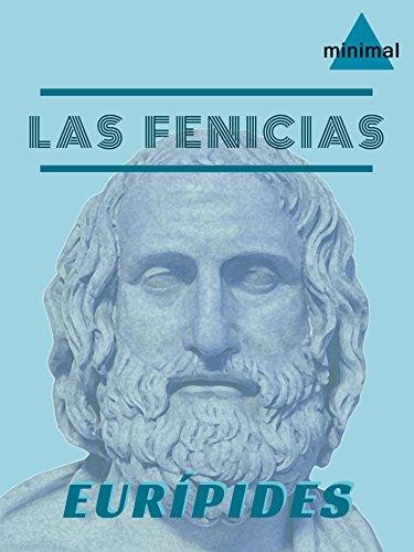 Las Fenicias (Clásicos Grecolatinos) por Eurípides