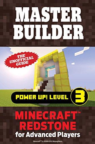 Master Builder Power Up! Level 3: Minecraft®™ Redstone for Advanced Players (English Edition) por Triumph Books