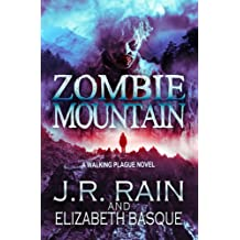 Zombie Mountain (Walking Plague Trilogy Book 3) (English Edition)