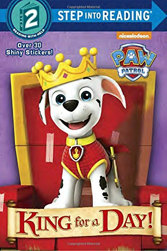 King for a Day! (Paw Patrol) (Step Into Reading) por Mary Tillworth