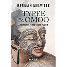 Typee & Omoo: Adventures In the South Pacific