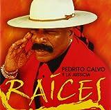 Raices by Pedrito Calvo