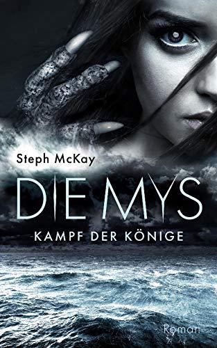 Die Mys: Kampf der Könige