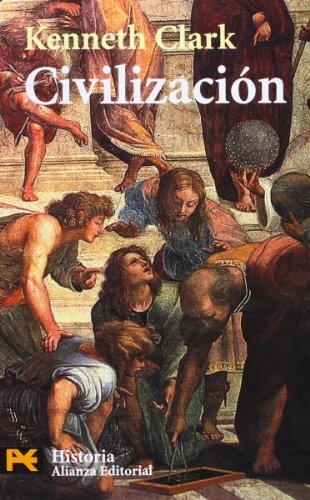 Descargar Libro Civilización: Una visión personal (El Libro De Bolsillo - Historia) de Kenneth Clark