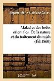Telecharger Livres Maladies des Indes orientales De la nature et du traitement du rajah (PDF,EPUB,MOBI) gratuits en Francaise