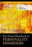 The Oxford Handbook of Personality Disorders (Oxford Library of Psychology)